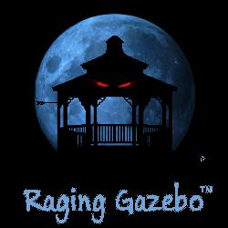 Raging Gazebo